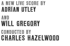 a new live score by adrian utley and will gregory conducted by charles hazelwood